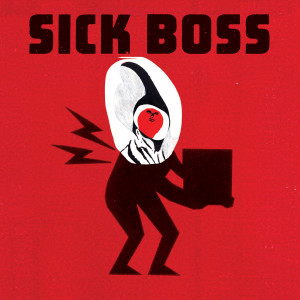 Sick-Boss-square-cover